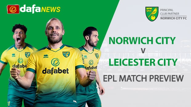 Norwich City vs Leicester City: EPL Game Preview
