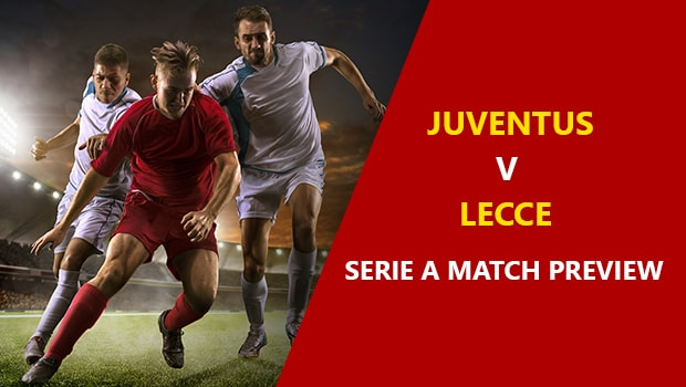 Juventus vs Lecce Serie A Game Preview
