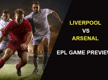 EPL: Liverpool vs Arsenal Preview