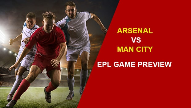 Arsenal vs Manchester City: EPL Game Preview