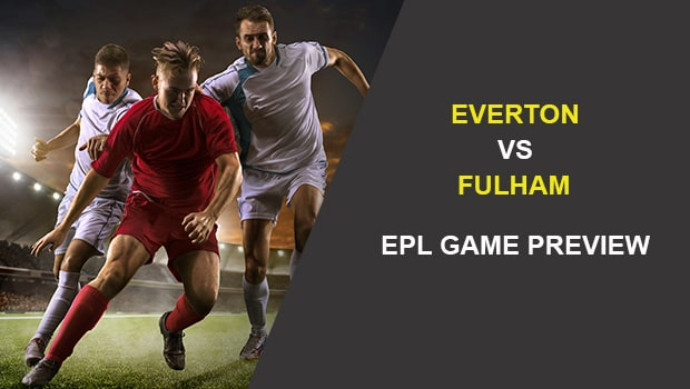 Everton vs Fulham: EPL Game Preview