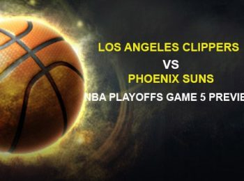 Los Angeles Clippers vs. Phoenix Suns NBA Playoffs Game 5 Preview