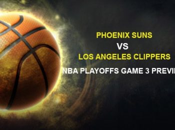 Phoenix Suns vs. Los Angeles Clippers NBA Playoffs Game 3 Preview
